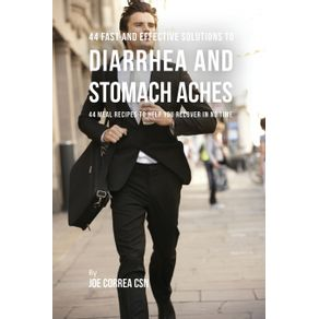 44-Fast-and-Effective-Solutions-to-Diarrhea-and-Stomach-Aches