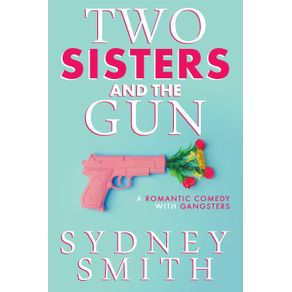 Two-Sisters-And-The-Gun
