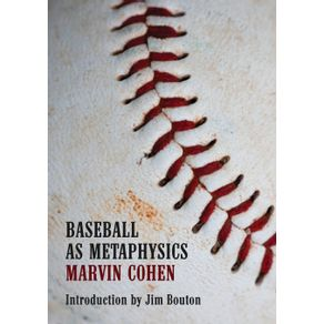 Baseball-as-Metaphysics