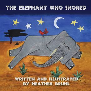 The-Elephant-Who-Snored