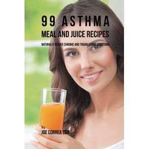99-Asthma-Meal-and-Juice-Recipes