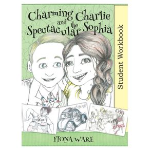 Charming-Charlie-and-the-Spectacular-Sophia-Student-Workbook