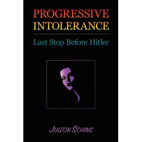 Progressive-Intolerance