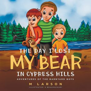 The-Day-I-Lost-My-Bear-In-Cypress-Hills