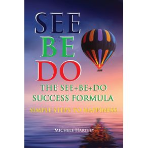 The-See-Be-Do-Success-Formula