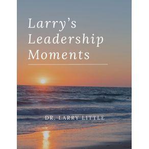 Larrys-Leadership-Moments