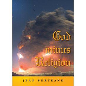 God-Minus-Religion
