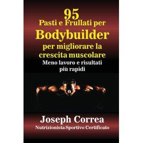 95-Ricette-di-pasti-e-frullati-per-Bodybuilder-per-aumentare-la-massa-muscolare