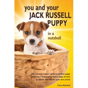 You-and-Your-Jack-Russell-Puppy-in-a-Nutshell