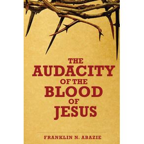 THE-AUDACITY-OF-THE-BLOOD-OF-JESUS