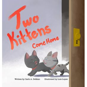 Two-Kittens-Come-Home