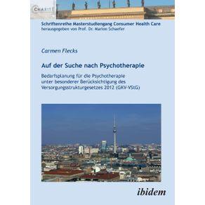 Auf-der-Suche-nach-Psychotherapie.-Bedarfsplanung-fur-die-Psychotherapie-unter-besonderer-Berucksichtigung-des-Versorgungsstrukturgesetzes-2012--GKV-VStG-