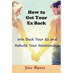 How-to-Get-Your-Ex-Back
