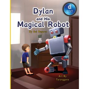 Dylan-and-His-Magical-Robot-Dyslexic-Edition