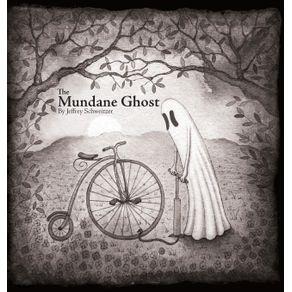 The-Mundane-Ghost