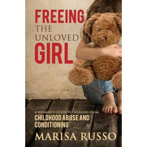 Freeing-The-Unloved-Girl