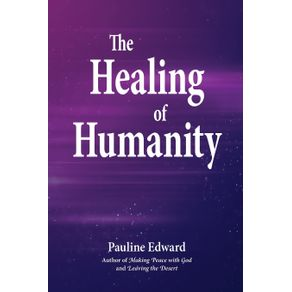 The-Healing-of-Humanity