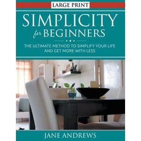 Simplicity-for-Beginners--LARGE-PRINT-