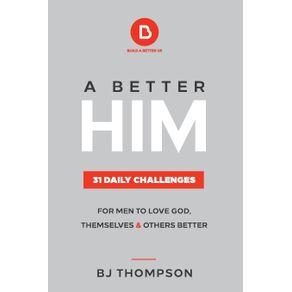 A-Better-Him