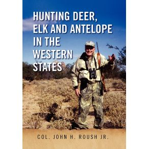 Hunting-Deer-Elk-and-Antelope-in-the-Western-States