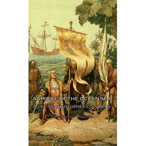 Admiral-of-the-Ocean-Sea---A-Life-of-Christopher-Columbus