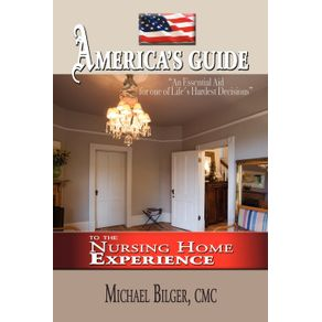 Americas-Guide-To-the-Nursing-Home-Experience