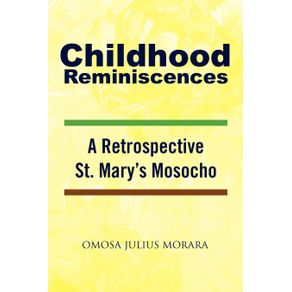 Childhood-Reminiscences
