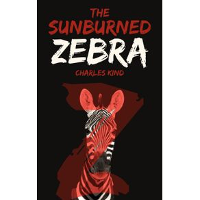 The-Sunburned-Zebra