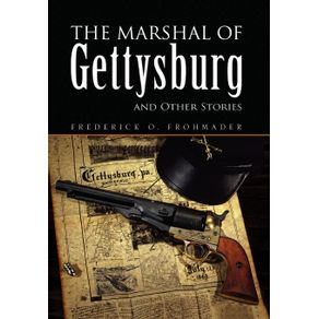 The-Marshal-of-Gettysburg-and-Other-Stories