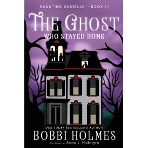 The-Ghost-Who-Stayed-Home
