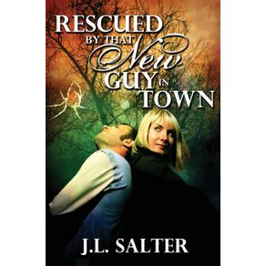 Rescued-By-That-New-Guy-In-Town