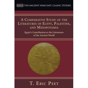 A-Comparative-Study-of-the-Literatures-of-Egypt-Palestine-and-Mesopotamia