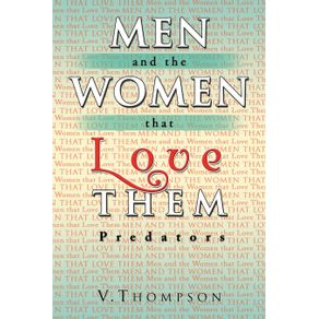 Men-and-the-Women-That-Love-Them