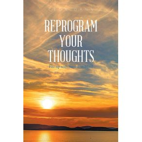 Reprogram-Your-Thoughts