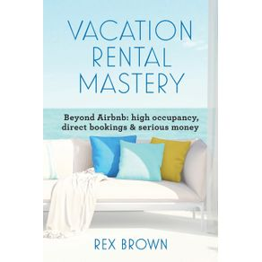 Vacation-Rental-Mastery