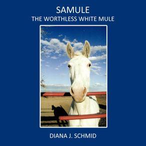 SaMule-the-Worthless-White-Mule