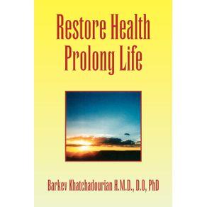 Restore-Health-Prolong-Life