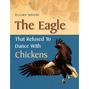 The-Eagle-that-refused-to-dance-with-Chickens