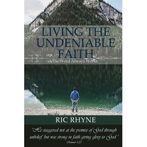 Living-the-Undeniable-Faith