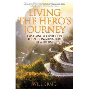 Living-the-Heros-Journey