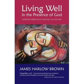Living-Well-in-the-Presence-of-God