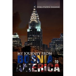 My-Journey-from-Bosnia-to-America