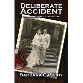 Deliberate-Accident