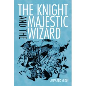 The-Knight-and-the-Majestic-Wizard