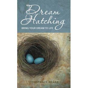 Dream-Hatching