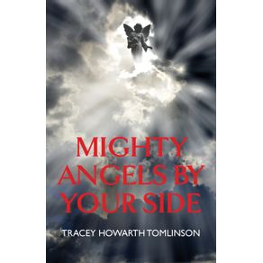 Mighty-Angels-By-Your-Side