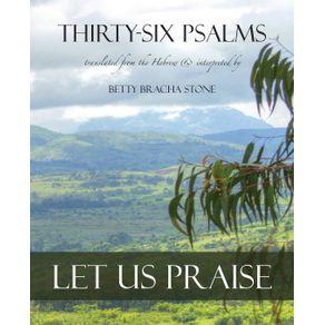 Thirty-Six-Psalms