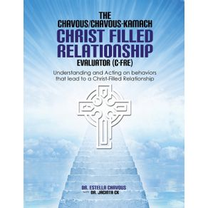 Understanding-and-Acting-on-Behaviors-that-lead-to-Christ-Filled-Relationships