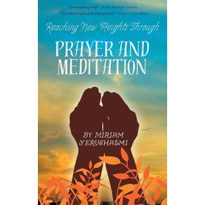 Reaching-New-Heights-Through-Prayer-and-Meditation