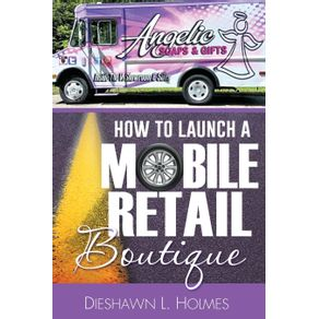 How-to-Launch-a-Mobile-Retail-Boutique